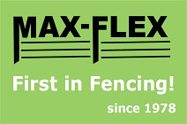 MaxFlex Fence Systems